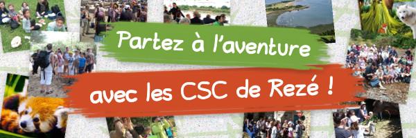 Partez à l'aventure avec les CSC de Rezé