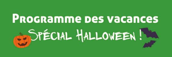Le programme spécial Halloween pour les vacances d'automne 2017